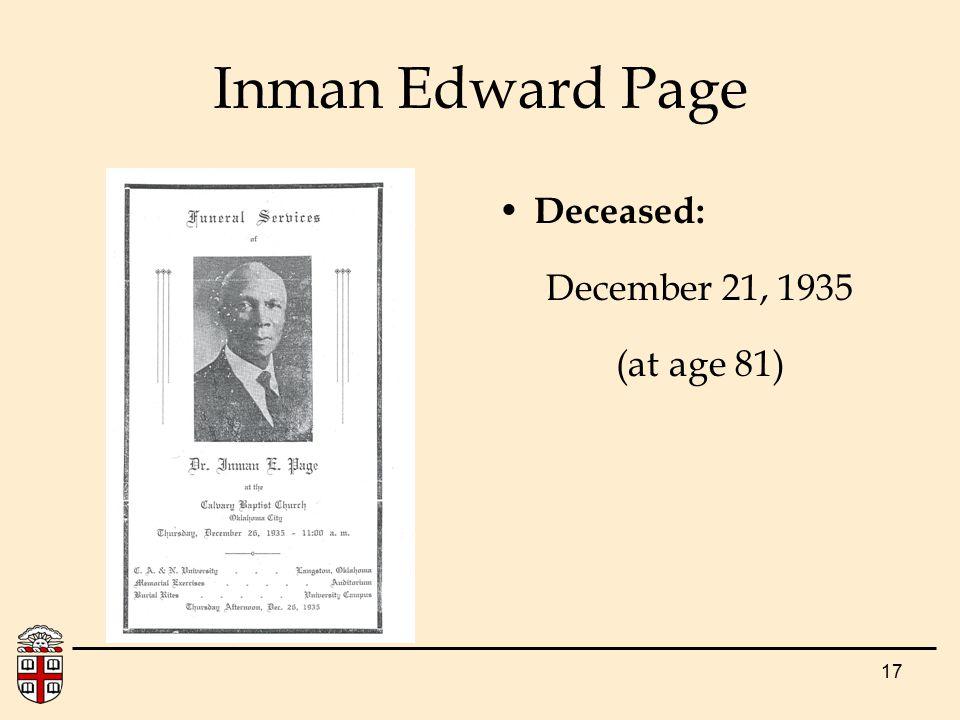 17 Inman Edward Page Deceased: December 21, 1935 (at age 81)