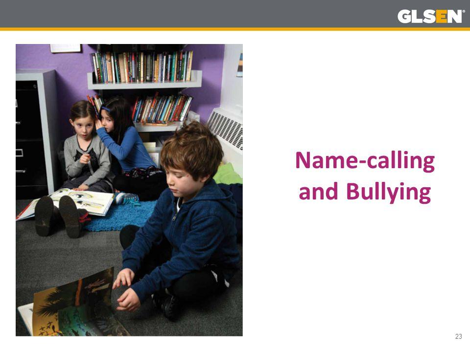 23 Name-calling and Bullying