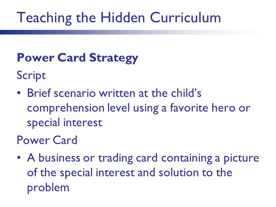 Teaching the Hidden Curriculum Power Card Strategy Script Brief scenario written at the child's comprehension level using a favorite hero or special i