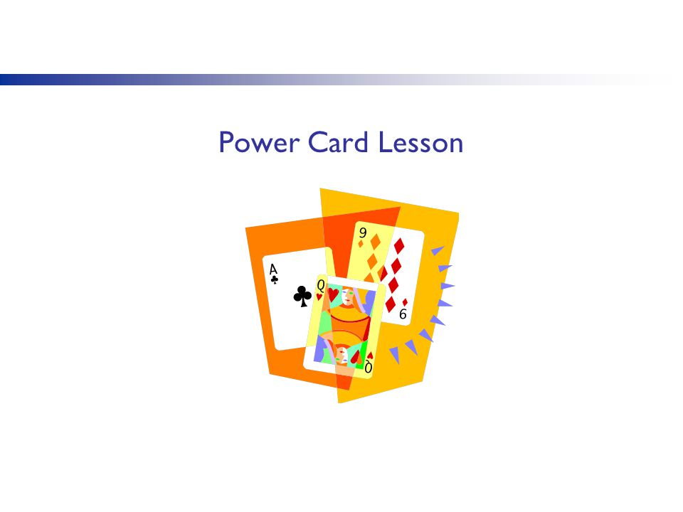 Power Card Lesson