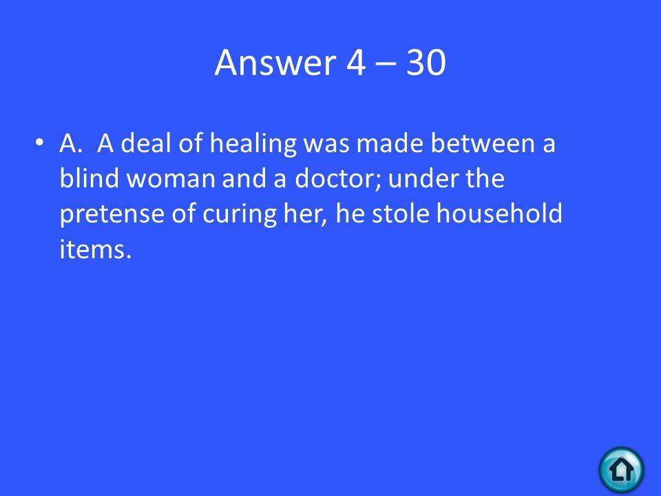 Answer 4 – 30 A.
