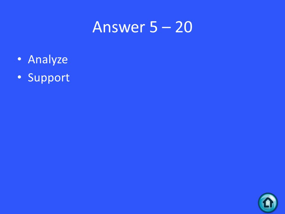 Answer 5 – 20 Analyze Support