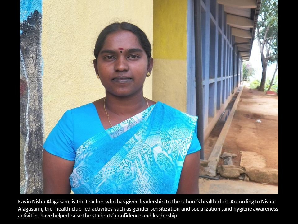 Kavin Nisha Alagasami is the teacher who has given leadership to the school's health club.