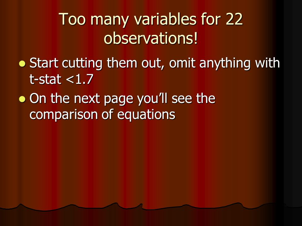 Too many variables for 22 observations.
