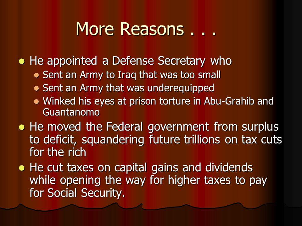 More Reasons...