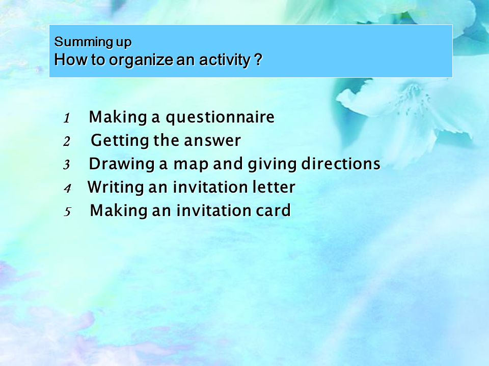 3 minutes An invitation letter Listening and filling in the missing information Do you know how to write an invitation letter?