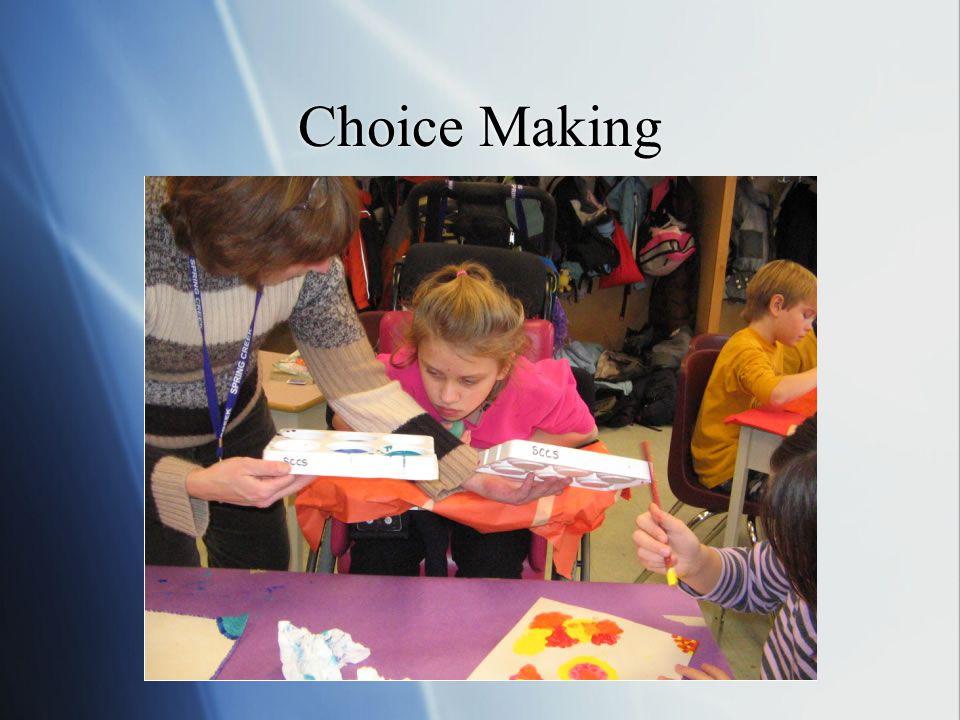 Choice Making