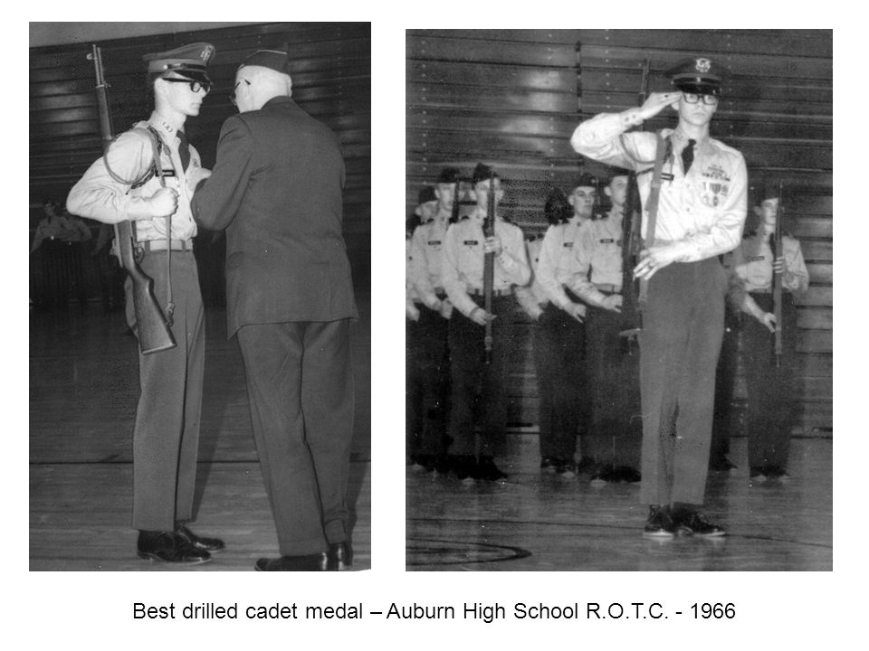 Best drilled cadet medal – Auburn High School R.O.T.C. - 1966