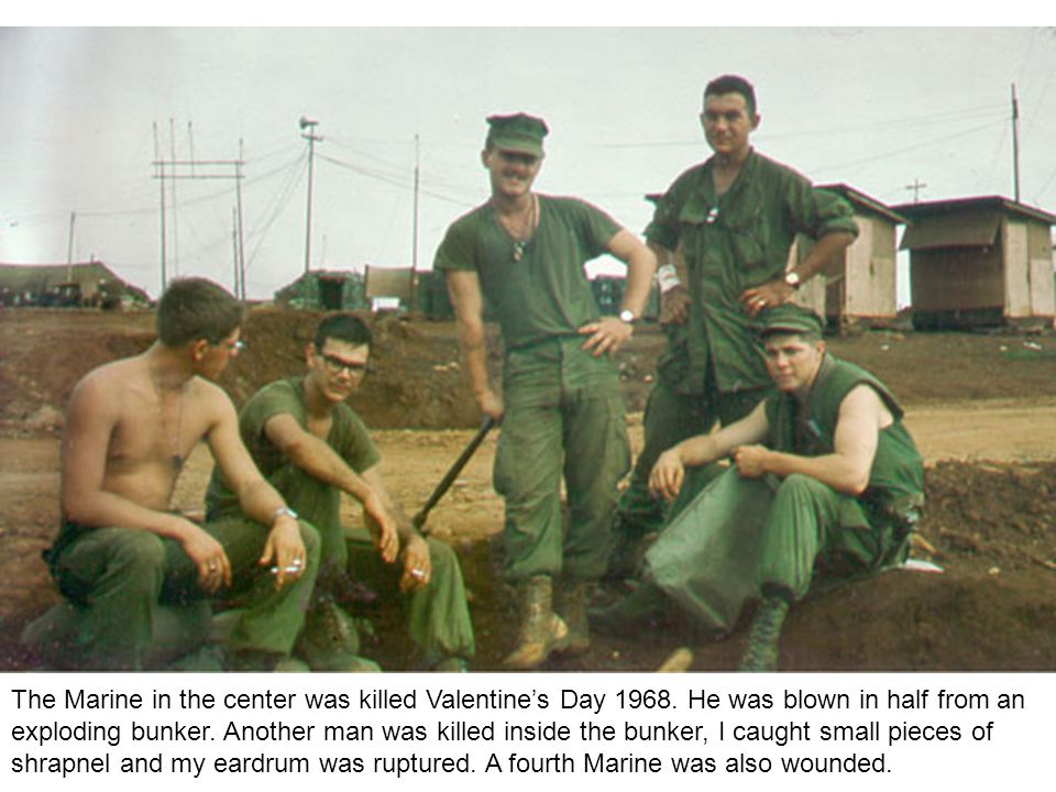 The Marine in the center was killed Valentine's Day 1968.