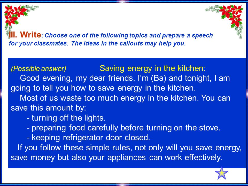 (Possible answer) Saving energy in the kitchen: Good evening, my dear friends.