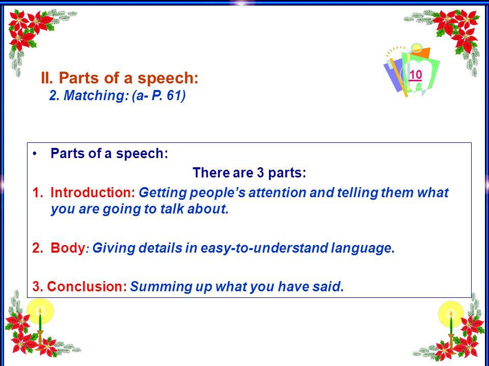 10 II. Parts of a speech: 2. Matching: (a- P. 61) A.