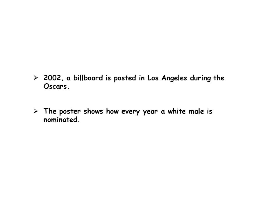  2002, a billboard is posted in Los Angeles during the Oscars.