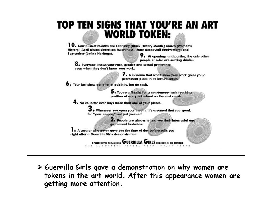  Guerrilla Girls gave a demonstration on why women are tokens in the art world.