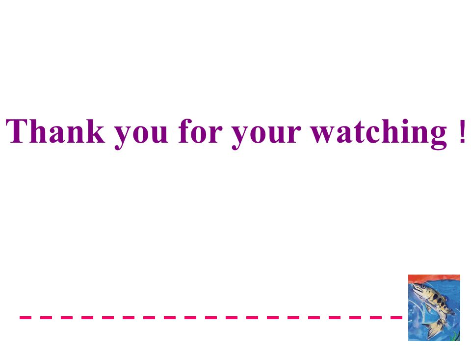 Thank you for your watching !