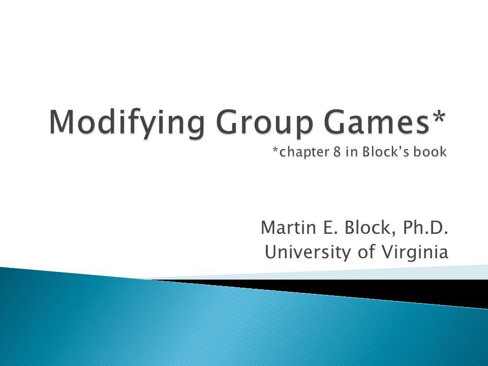 Martin E. Block, Ph.D. University of Virginia
