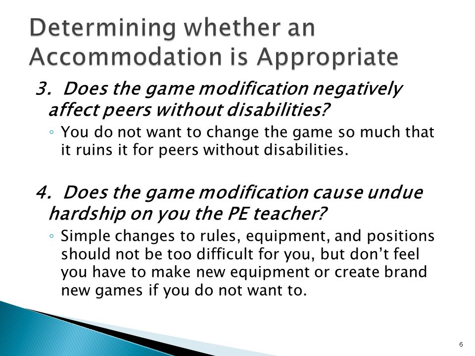 3. Does the game modification negatively affect peers without disabilities.