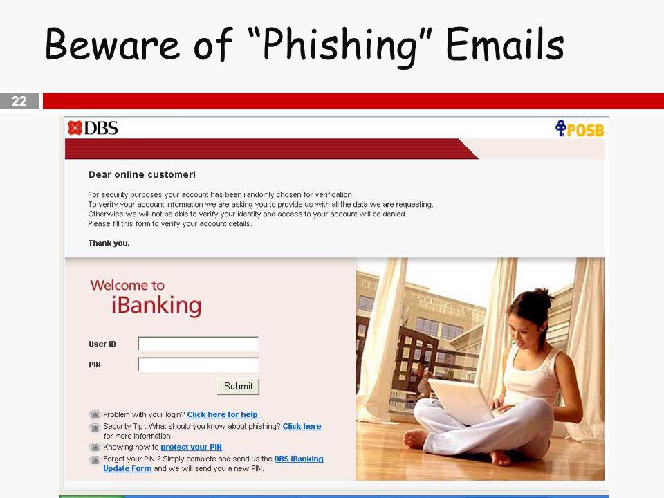 """22 Beware of """"Phishing"""" Emails"""