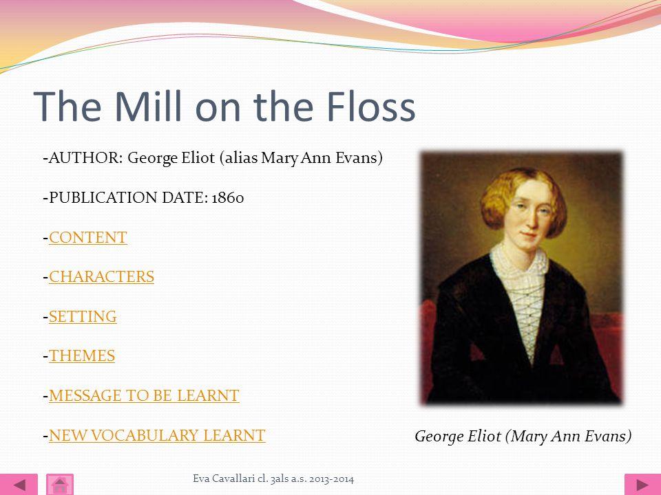 The Mill on the Floss Eva Cavallari cl. 3als a.s.