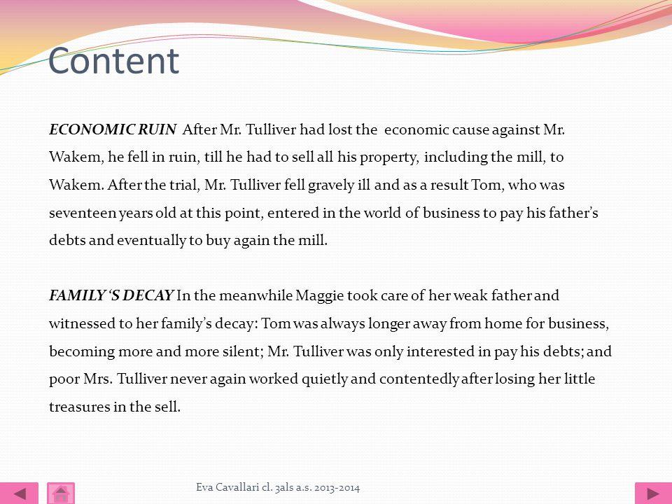Content Eva Cavallari cl. 3als a.s. 2013-2014 ECONOMIC RUIN After Mr.