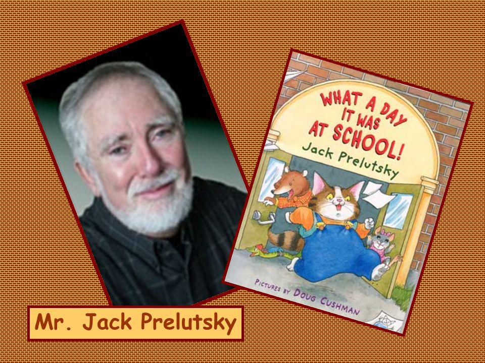 Mr. Jack Prelutsky