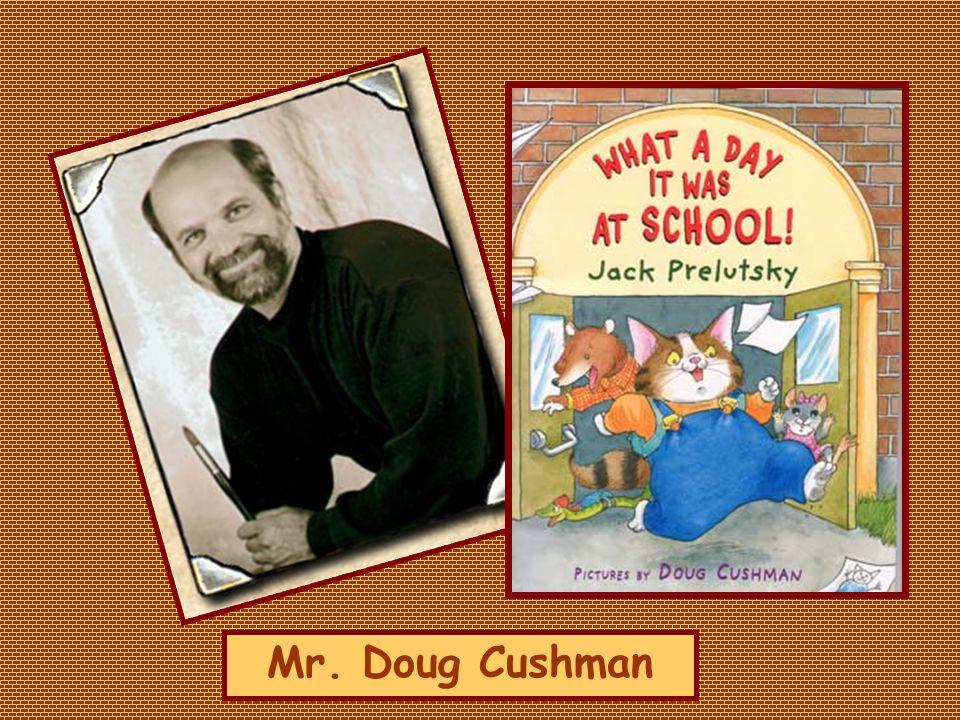 Mr. Doug Cushman