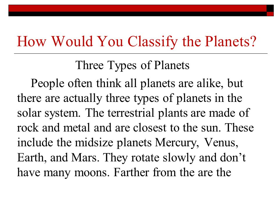 How Would You Classify the Planets.