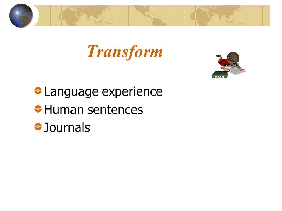 Transform Language experience Human sentences Journals