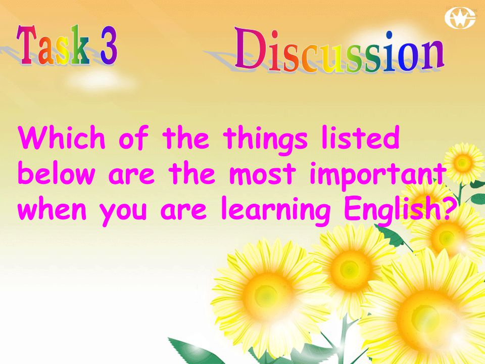 Which of the things listed below are the most important when you are learning English?