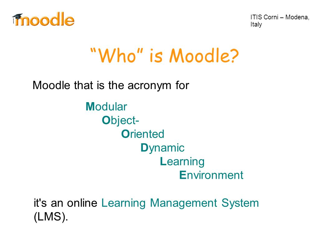 Who is Moodle.