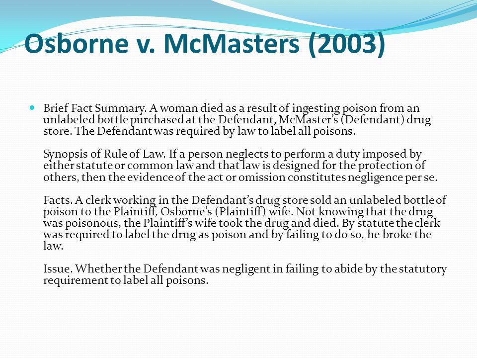 Osborne v. McMasters (2003) Brief Fact Summary.
