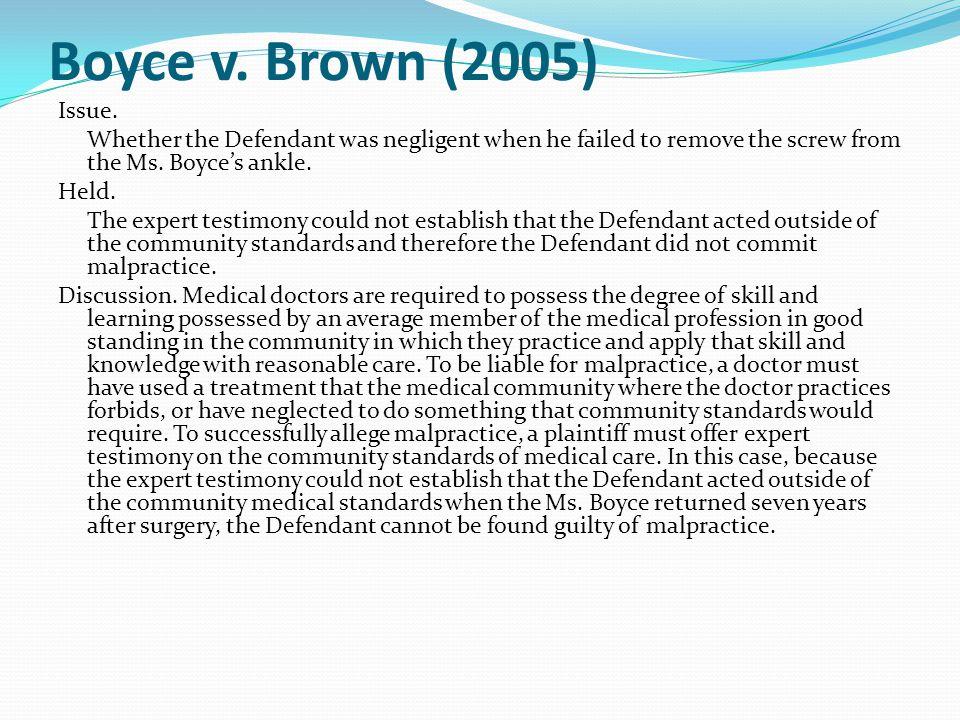 Boyce v. Brown (2005) Issue.
