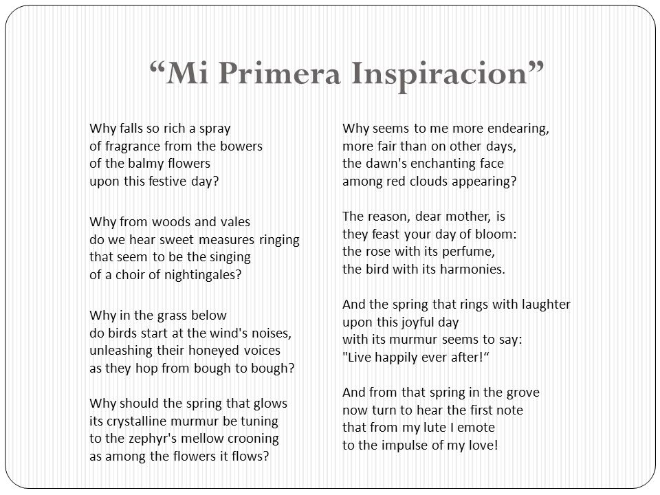 """""""Mi Primera Inspiracion"""" Why falls so rich a spray of fragrance from the bowers of the balmy flowers upon this festive day? Why from woods and vales d"""