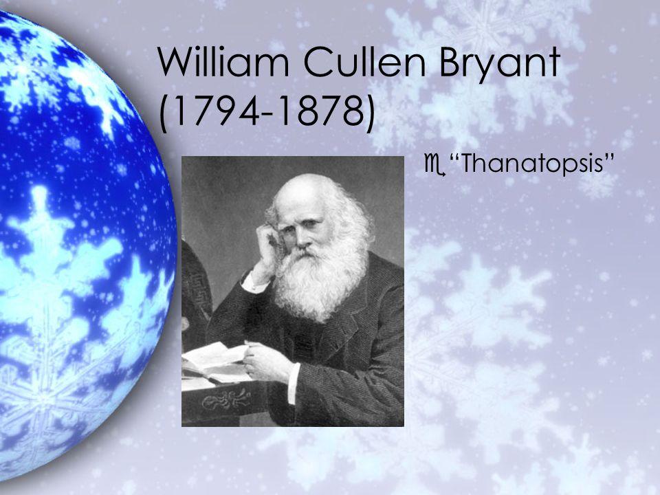 William Cullen Bryant (1794-1878) e Thanatopsis