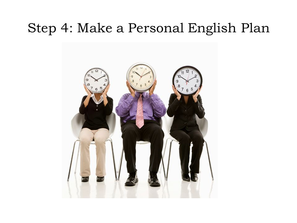 Step 4: Make a Personal English Plan