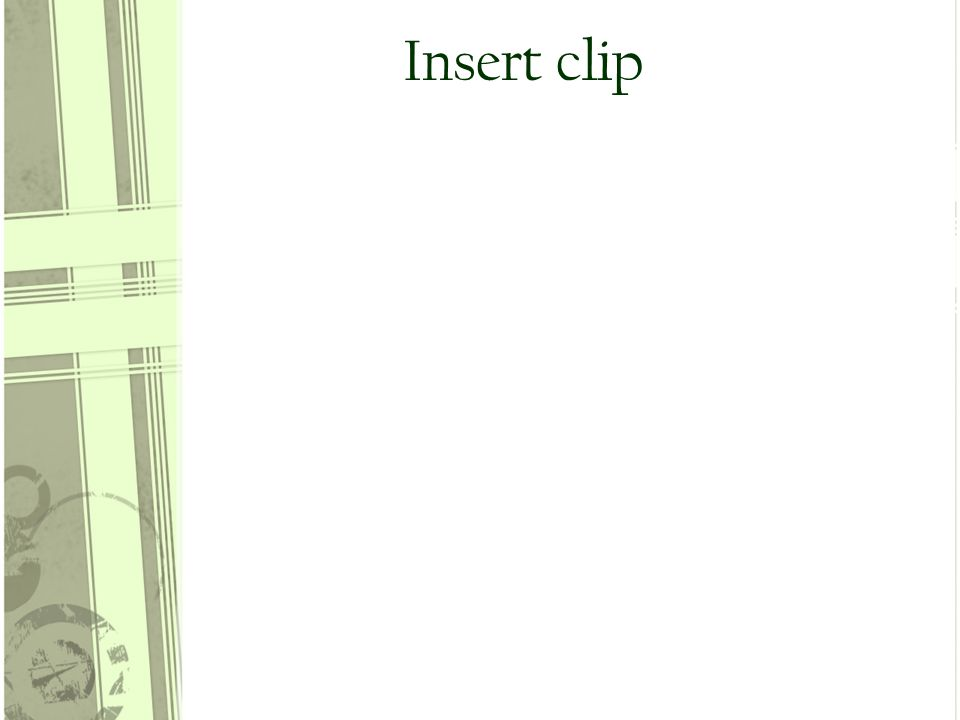 Insert clip