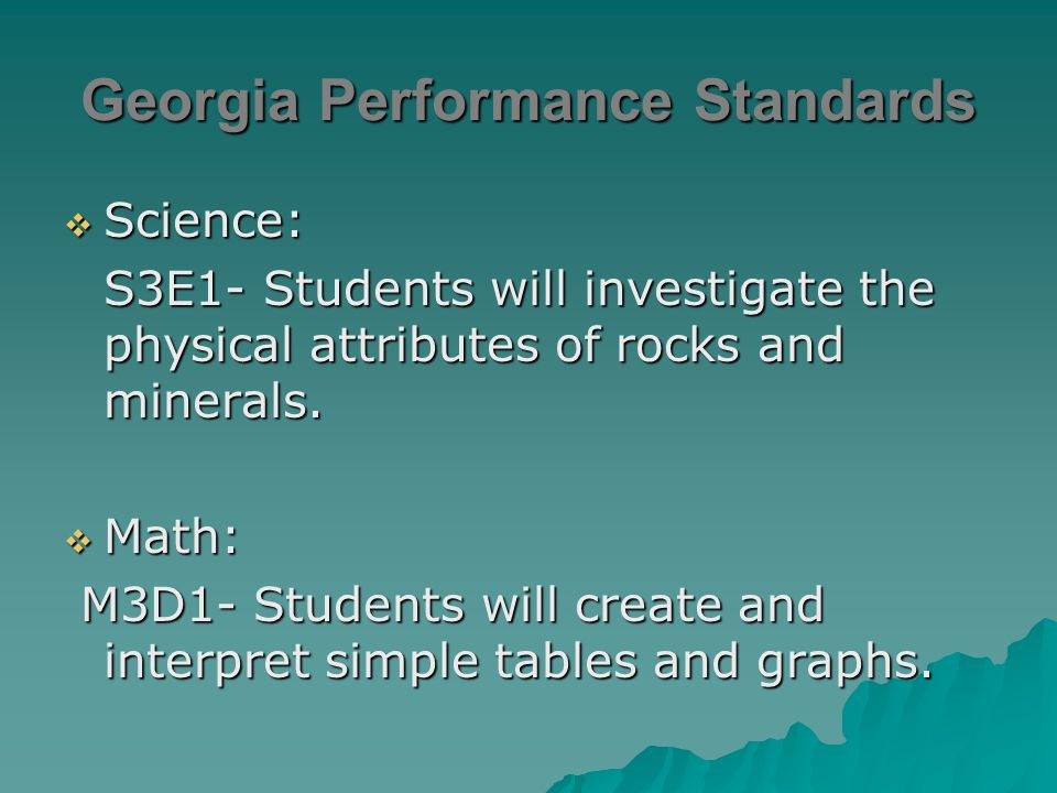  Georgia performance Standards  Rock vs. Mineral  Three Types of rocks –Sedimentary rocks –Metamorphic rocks –Igneous rocks  How do rocks form? 