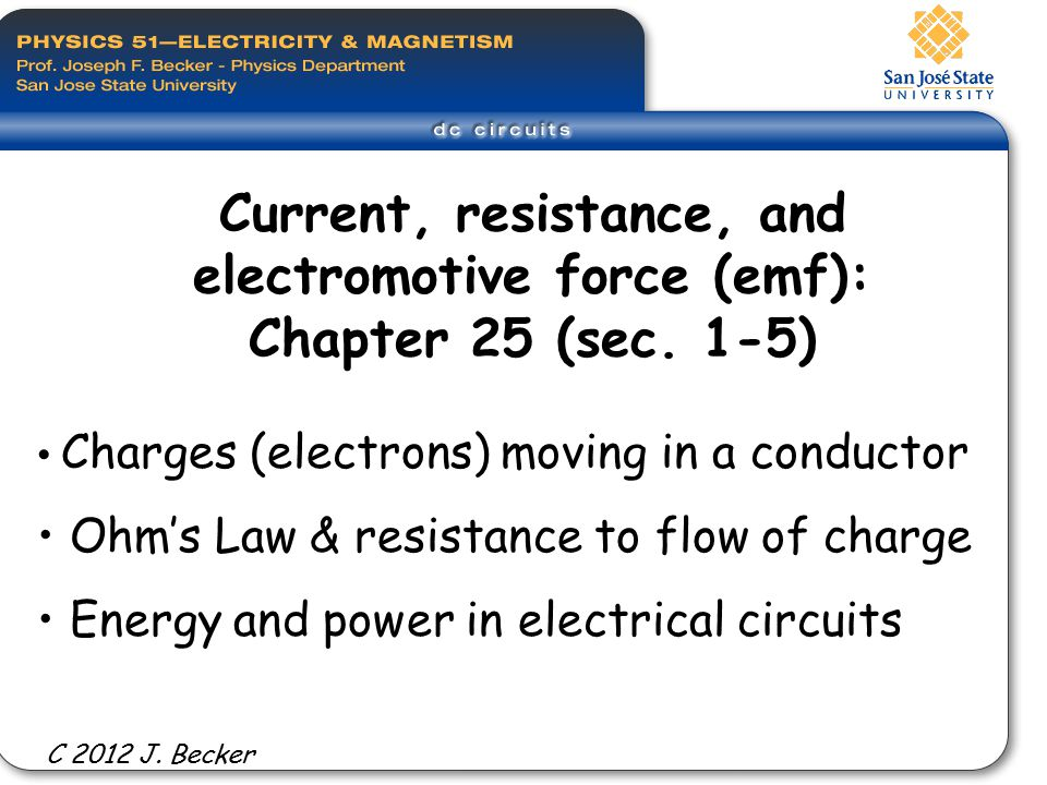 Learning Goals - we will learn: The meaning of electric current, and how electric charges move in a conductor.