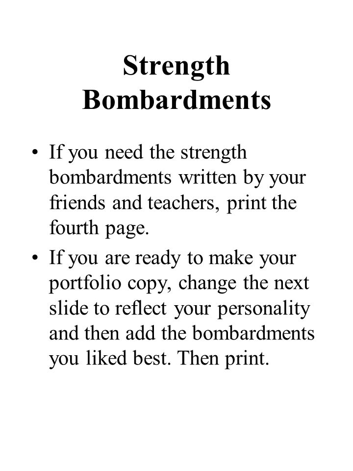 Strength Bombardments If you need the strength bombardments written by your friends and teachers, print the fourth page.