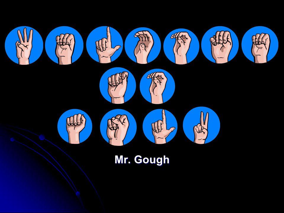 Mr. Gough