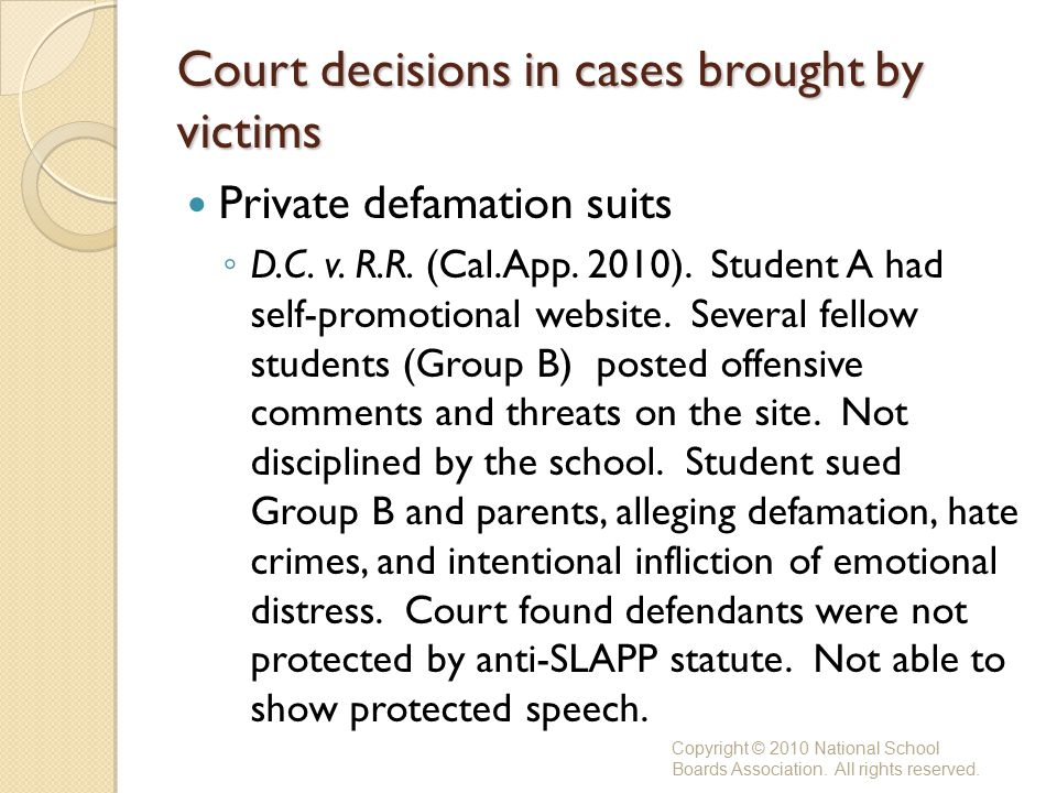 Court decisions in cases brought by victims Private defamation suits ◦ D.C.