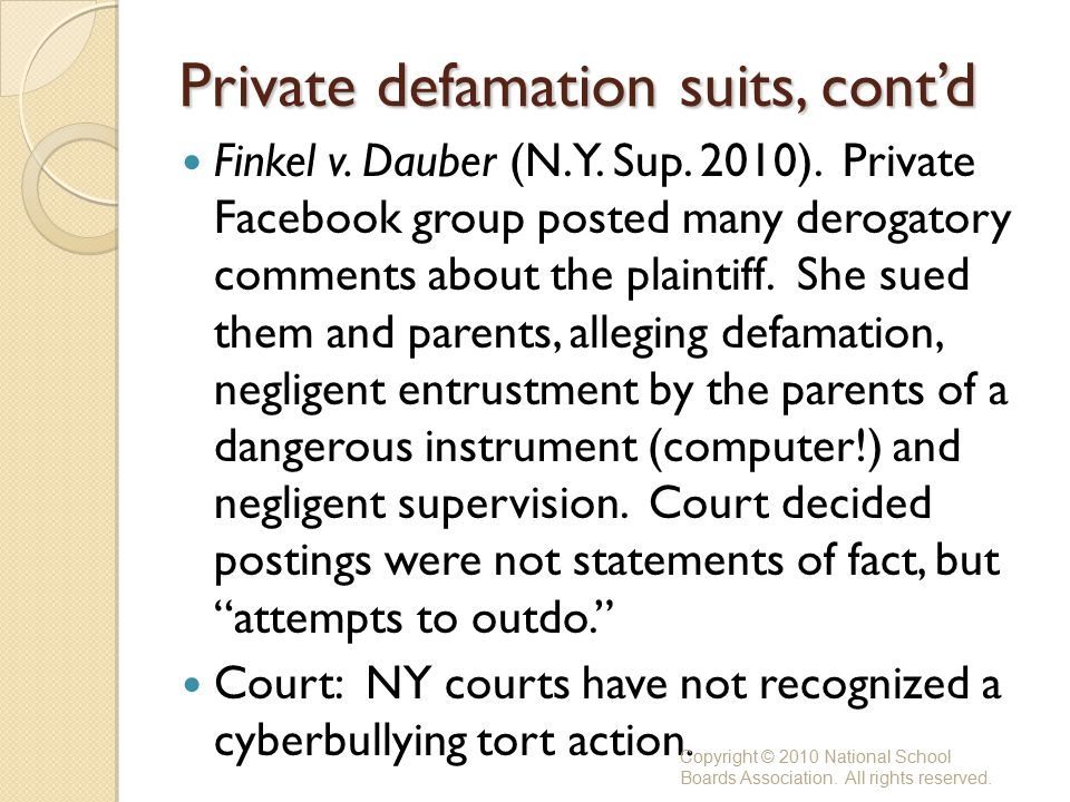 Private defamation suits, cont'd Finkel v. Dauber (N.Y.