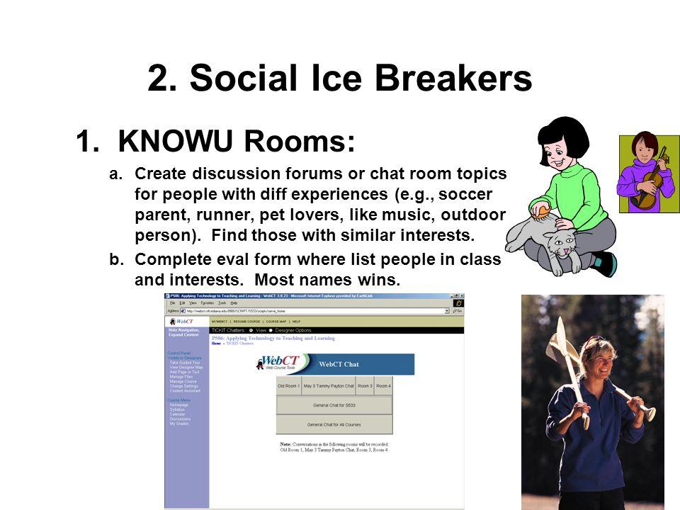 2. Social Ice Breakers 1.