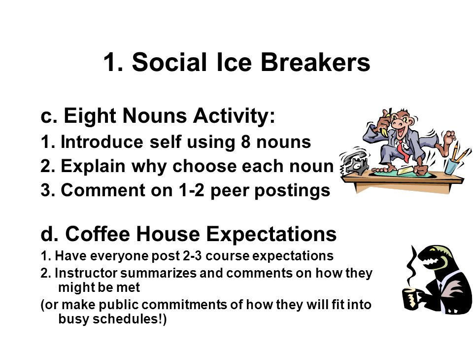 1. Social Ice Breakers c. Eight Nouns Activity: 1.