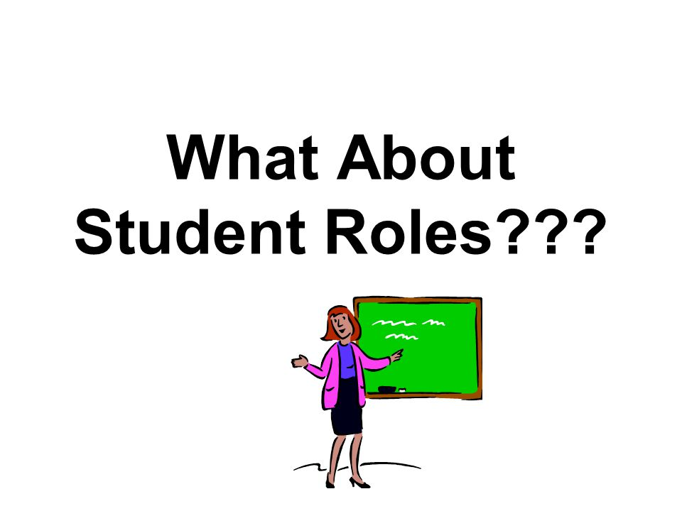 What About Student Roles