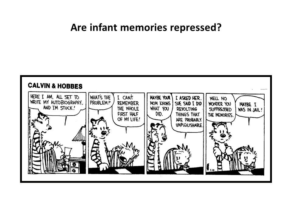 Are infant memories repressed