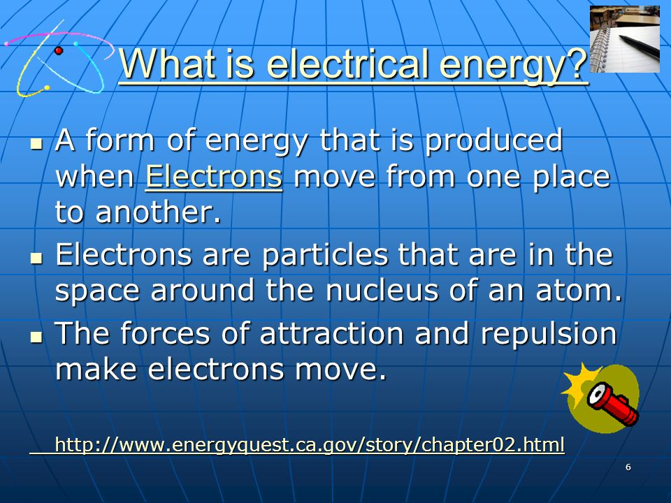 What is electrical energy? What is electrical energy?What is electrical energy?What is electrical energy? A form of energy that is produced when Elect