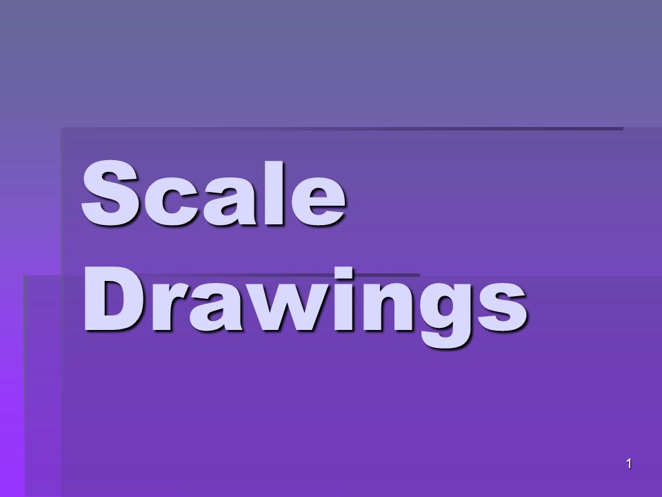  Lastly, you are going to write 3-5 quiz questions regarding your scale drawing.