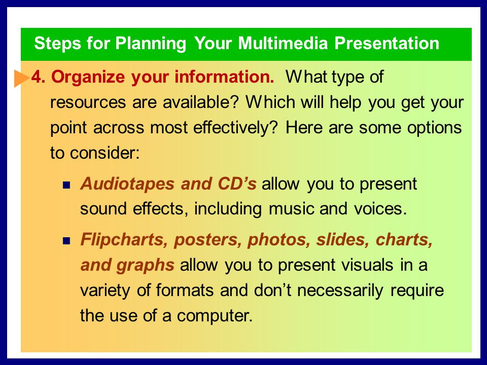 Creating Your Multimedia Presentation 4 Refining Your Presentation TARGET SKILL VARYING YOUR MATERIAL To maintain your audience's interest in your presentation, vary the types and structures of your sentences.