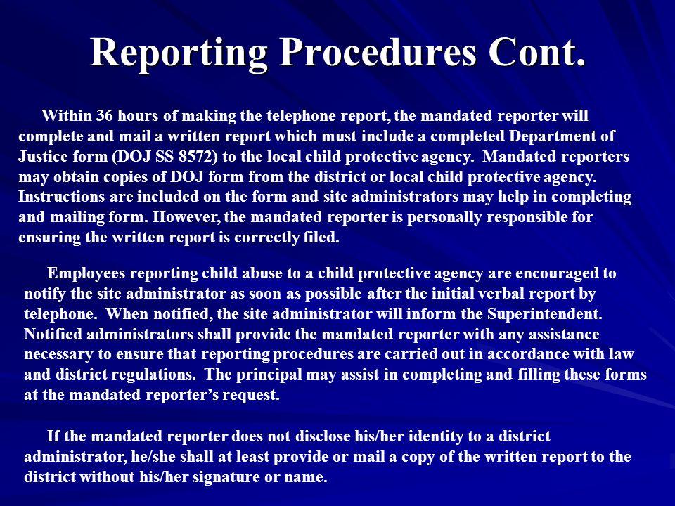 Reporting Procedures Cont.