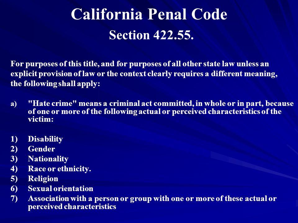 California Penal Code Section 422.55.